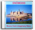 SNÖMODD - Music from Imaginary Films